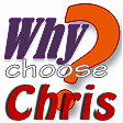 Why Choose Chris 2